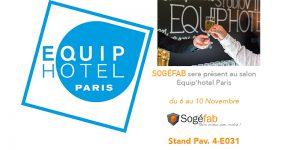 Sogéfab vous invite au salon Equiphotel auquel elle participe